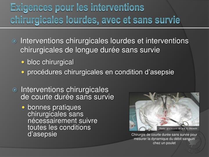 Exigences pour les interventions chirurgicales lourdes, avec et sans survie