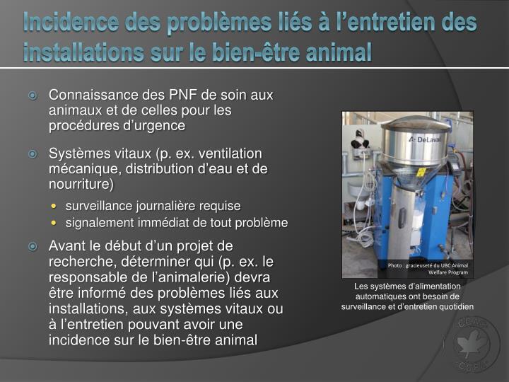 Incidence des problèmes liés à l'entretien des installations sur le bien-être animal