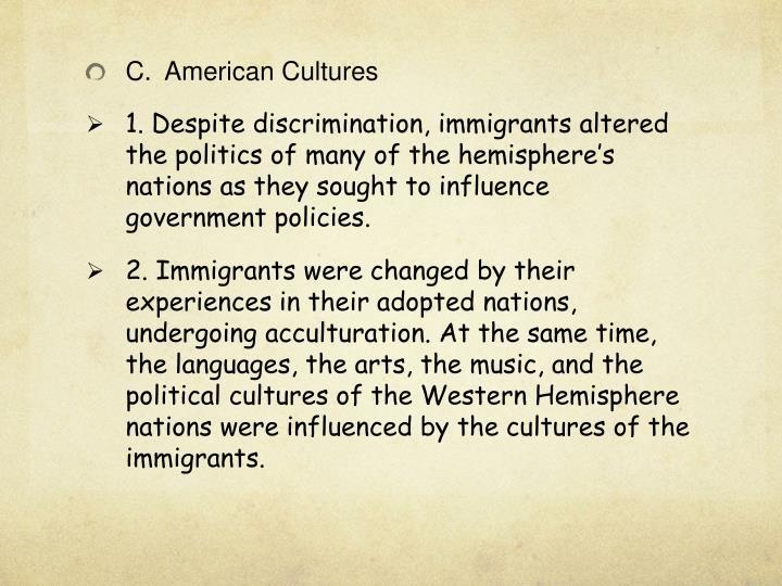 C.American Cultures