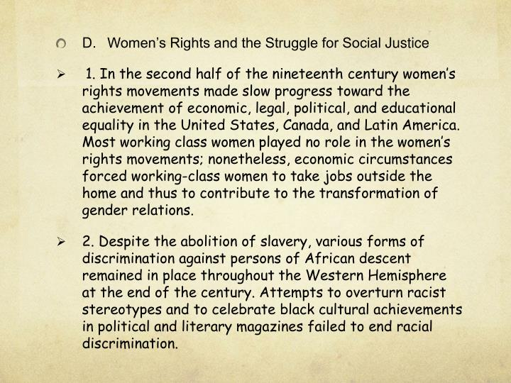 D.Women's Rights and the Struggle for Social