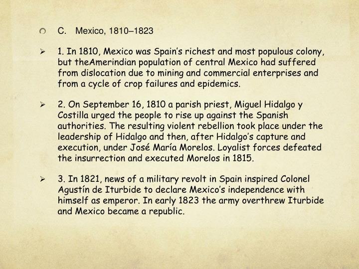 C.Mexico, 1810–
