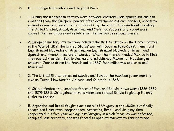 D.Foreign Interventions and Regional Wars
