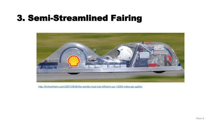 3. Semi-Streamlined Fairing