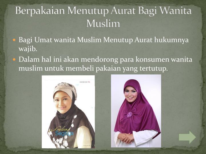 Berpakaian Menutup Aurat Bagi Wanita Muslim