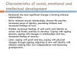 characteristics of social emotional and intellectual development1