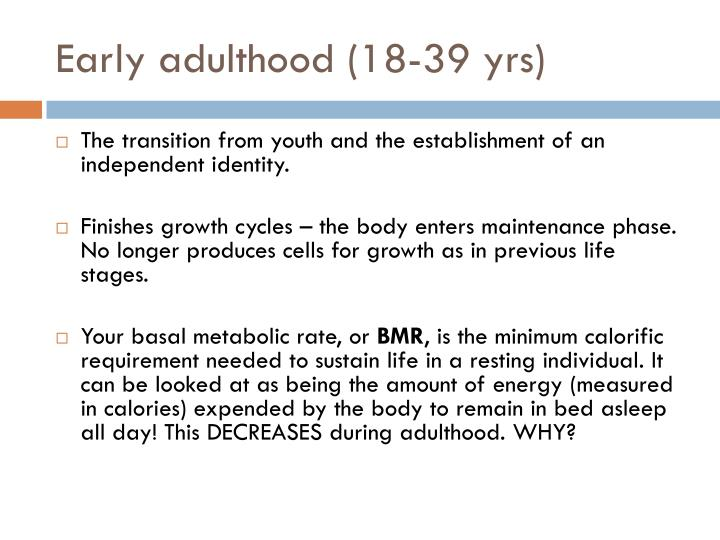 Early adulthood (18-39 yrs)