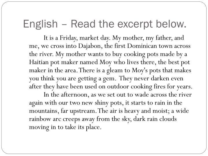 English – Read the excerpt below.