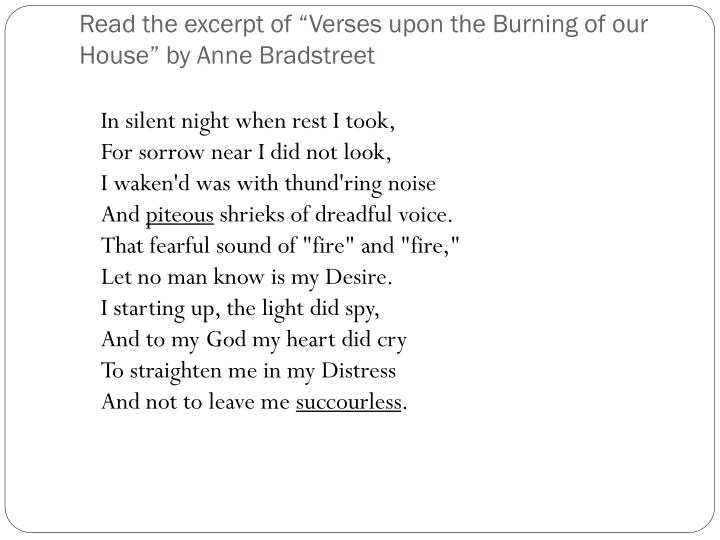 "Read the excerpt of ""Verses upon the Burning of our House"" by Anne Bradstreet"