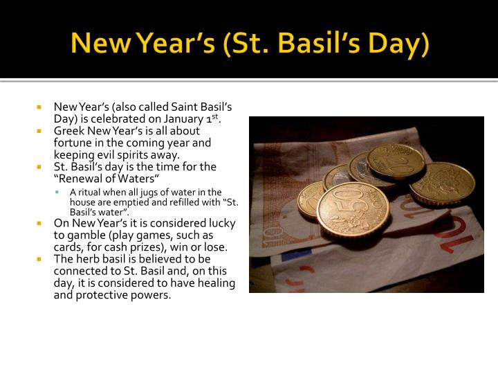New Year's (St. Basil's Day)