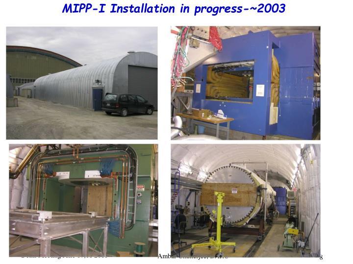 MIPP-I Installation
