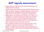 mipp upgrade measurements