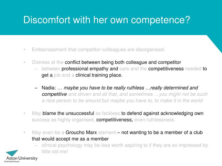 Discomfort with her own