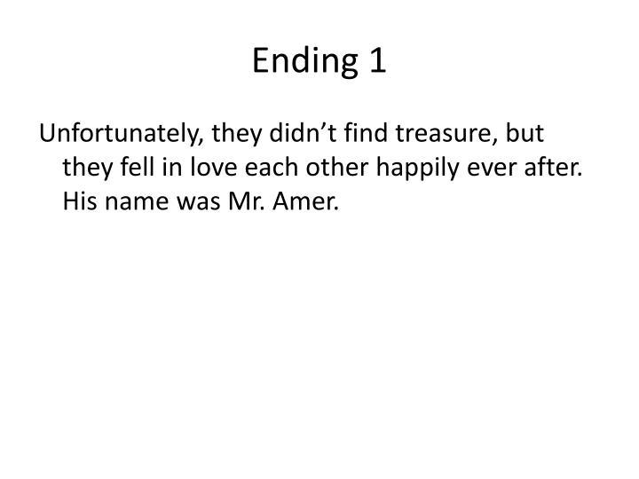 Ending 1