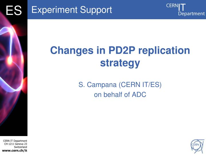 Changes in pd2p replication strategy