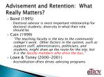 advisement and retention what really matters2