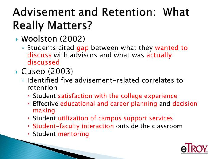 Advisement and Retention:  What Really Matters?
