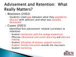 advisement and retention what really matters3