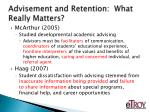 advisement and retention what really matters4
