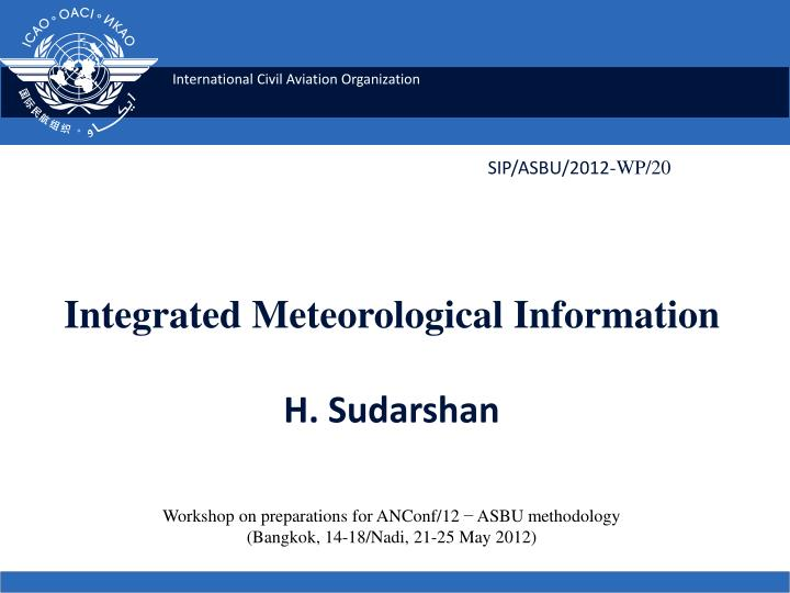 Integrated meteorological information h sudarshan