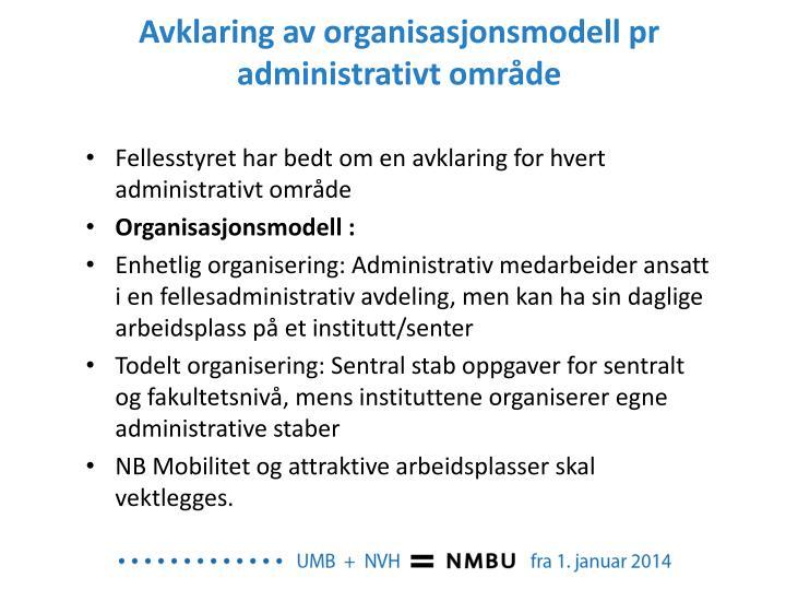 Avklaring av organisasjonsmodell pr administrativt område