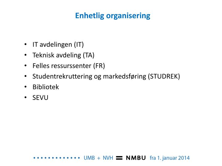 Enhetlig organisering