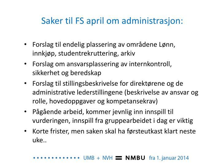 Saker til FS april om administrasjon: