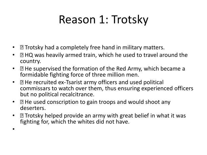 Reason 1: Trotsky