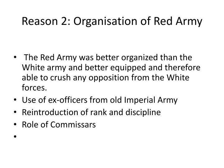 Reason 2 organisation of red army