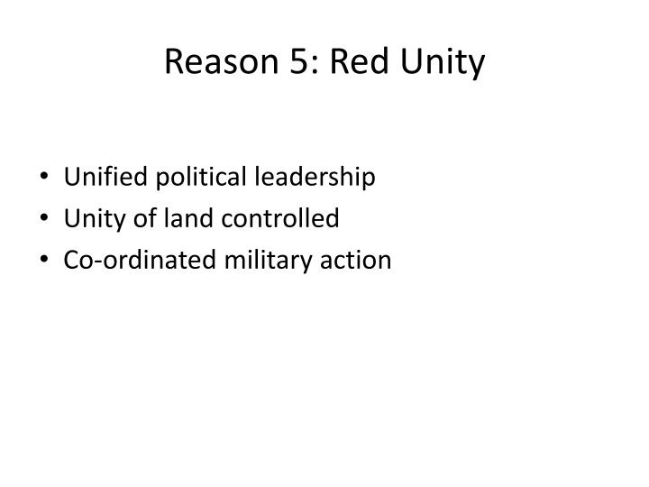 Reason 5: Red Unity
