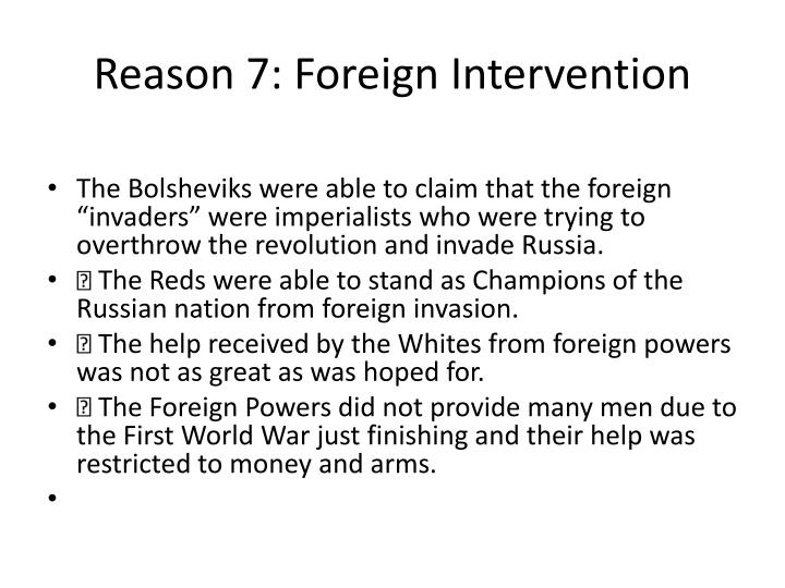 Reason 7: Foreign Intervention