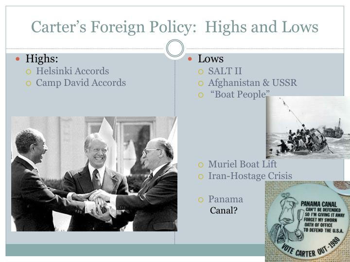 Carter's Foreign Policy:  Highs and Lows