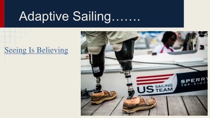 Adaptive Sailing…….