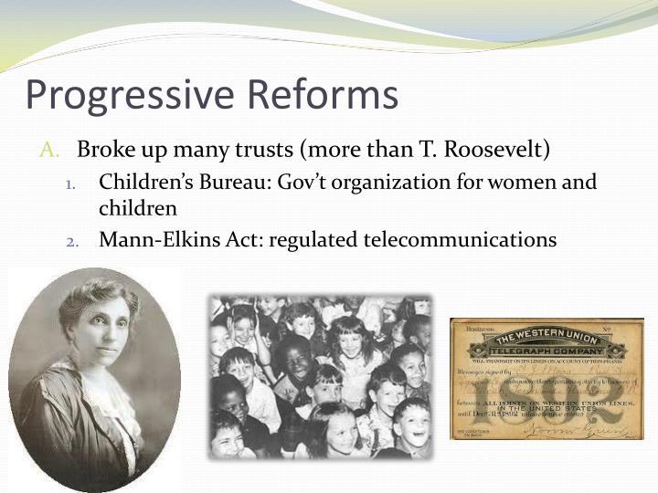 Progressive Reforms