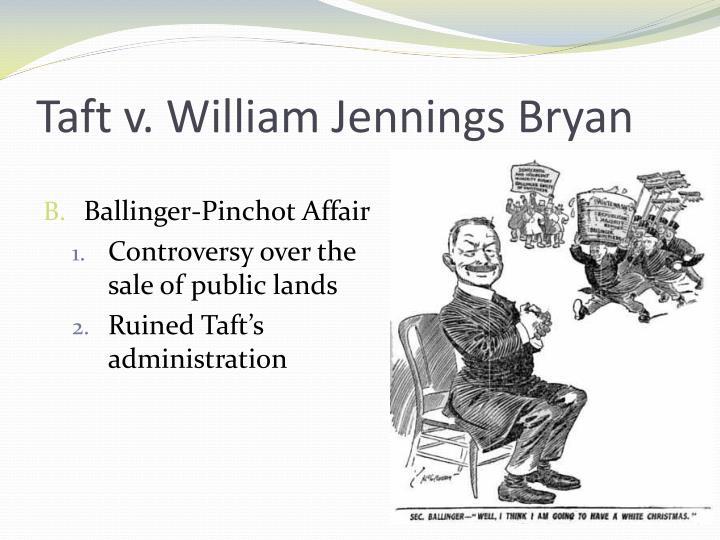 Taft v. William Jennings Bryan