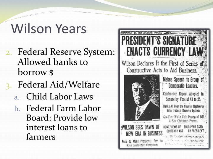 Wilson Years