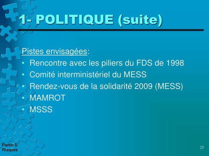 1- POLITIQUE (suite)