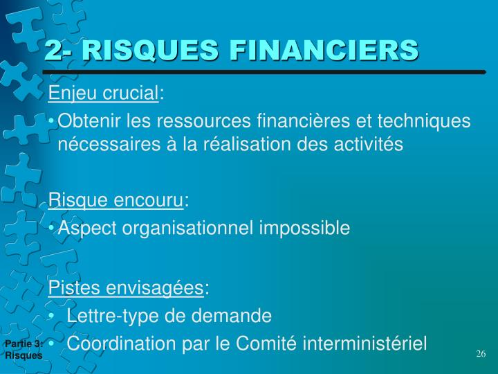 2- RISQUES FINANCIERS
