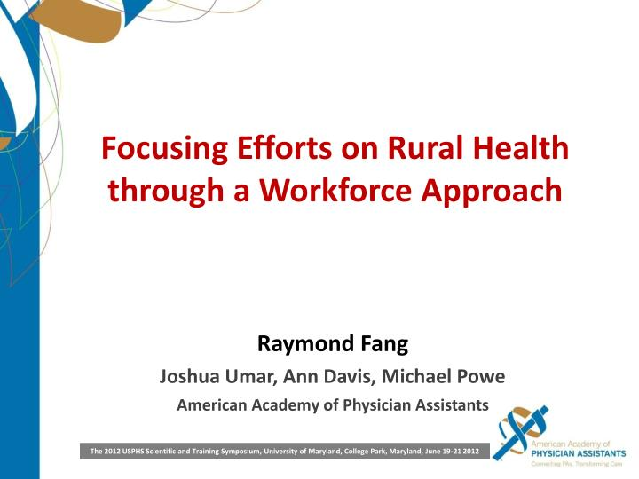 Focusing Efforts on Rural Health through a Workforce Approach