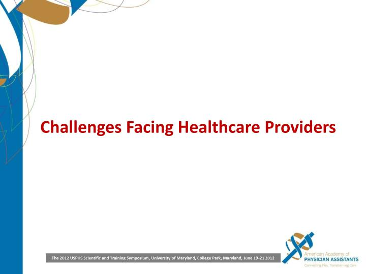 Challenges Facing Healthcare Providers
