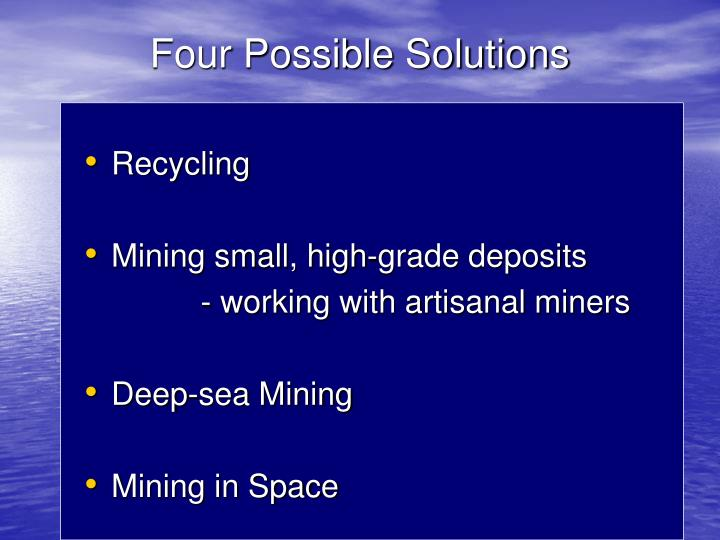 Four Possible Solutions