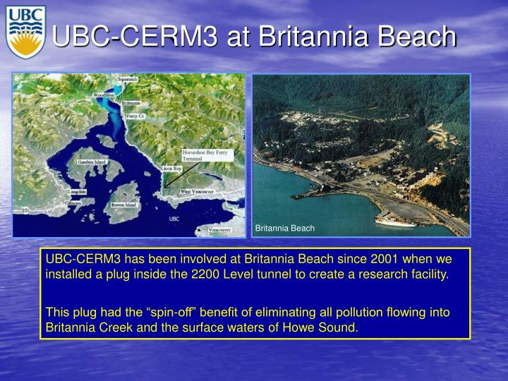 UBC-CERM3 at Britannia Beach