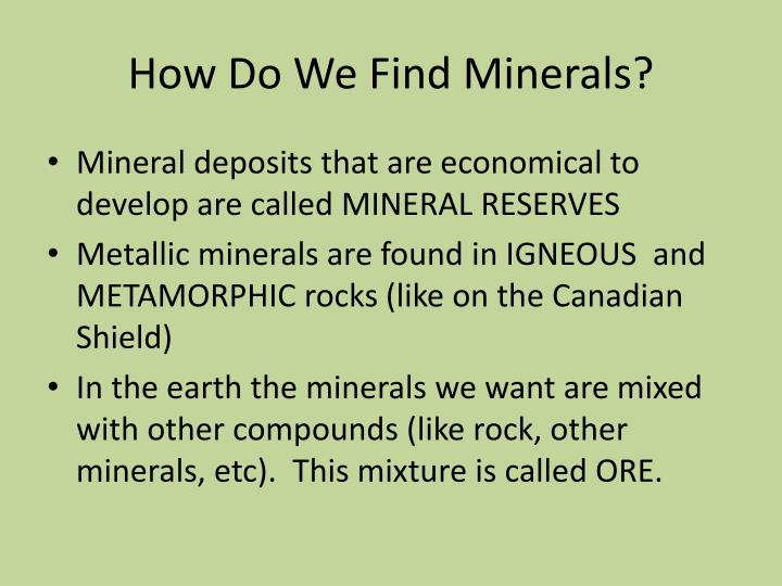 How Do We Find Minerals?