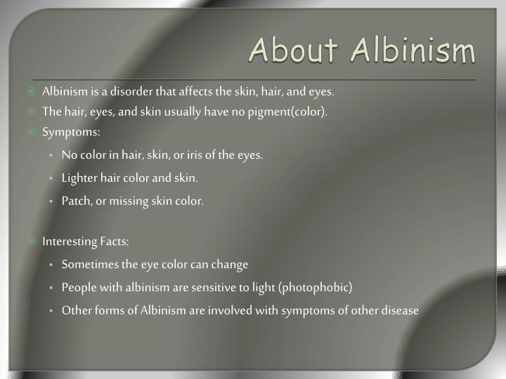 About albinism