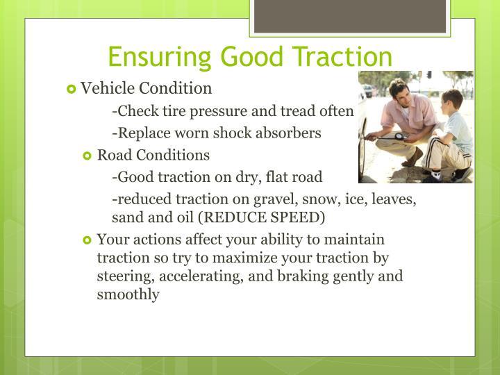 Ensuring Good Traction