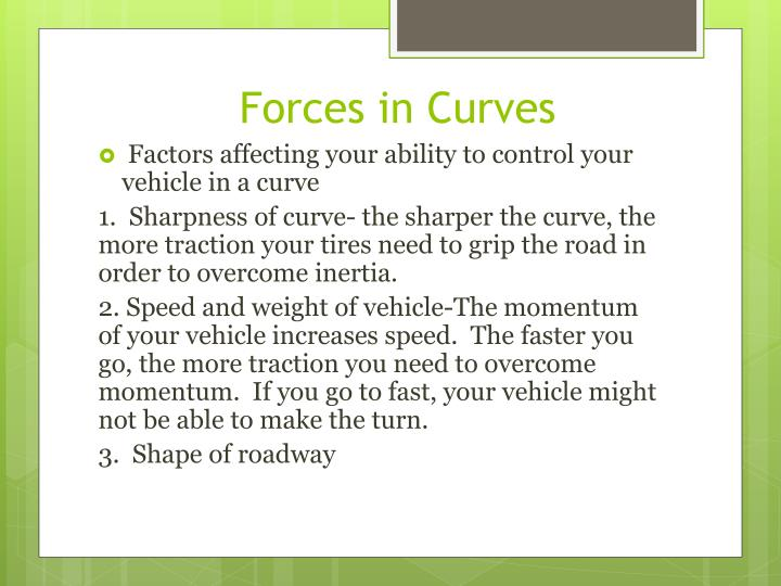 Forces in Curves
