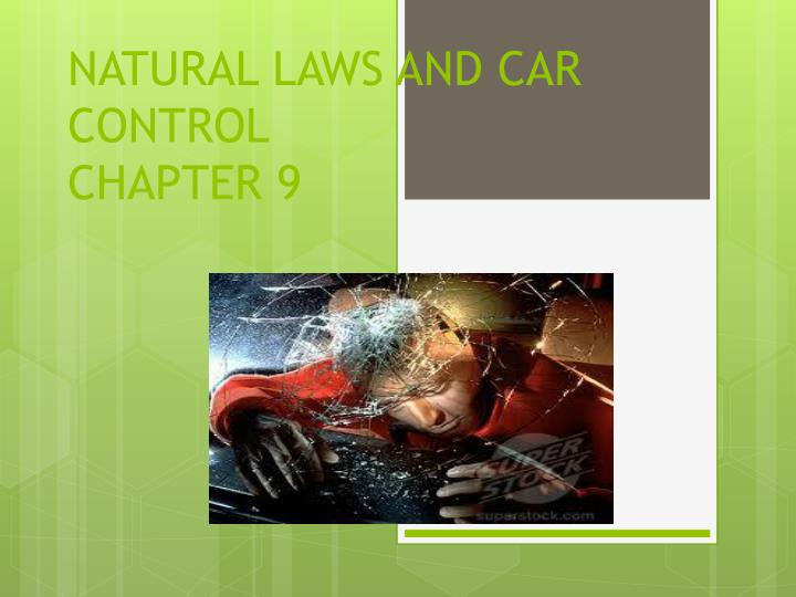 Natural laws and car control chapter 9