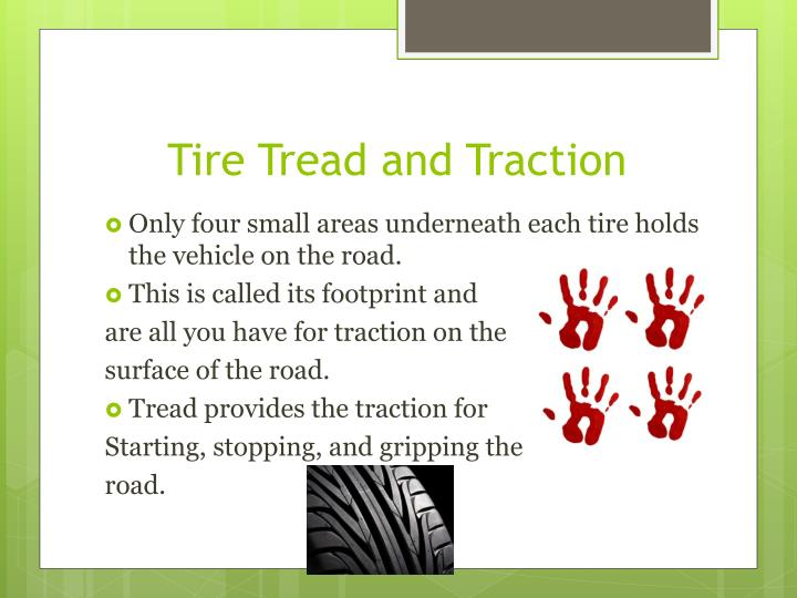 Tire Tread and Traction