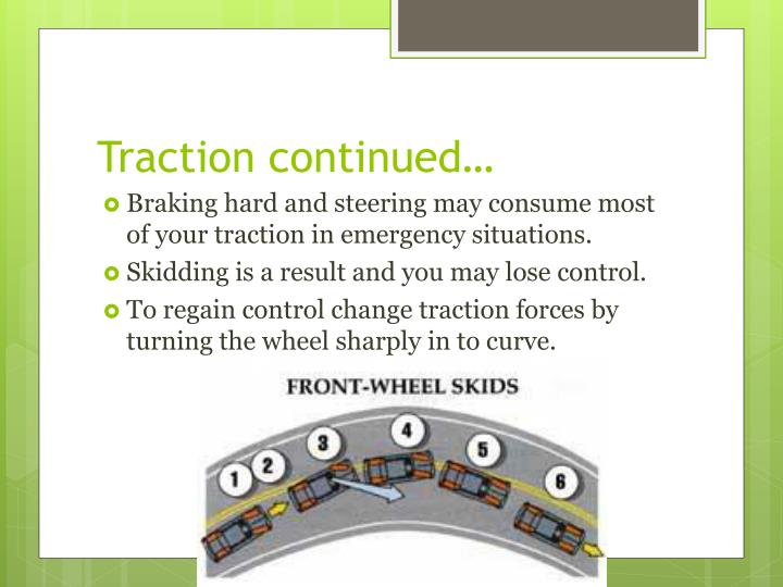 Traction continued…