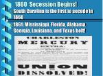 1860 secession begins