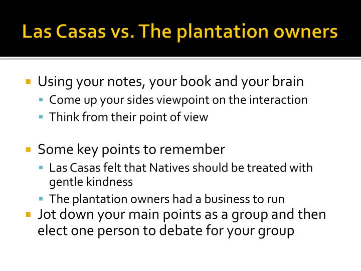 Las Casas vs. The plantation owners
